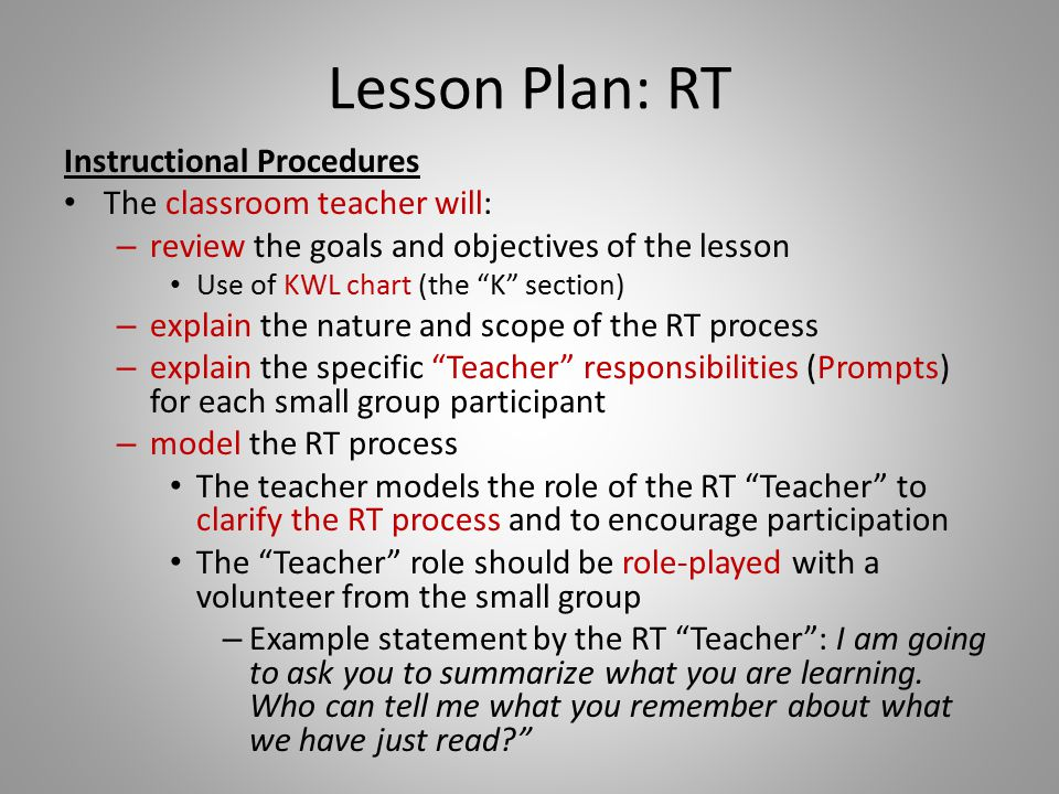 Lesson Plan: RT Instructional Procedures The classroom teacher will: