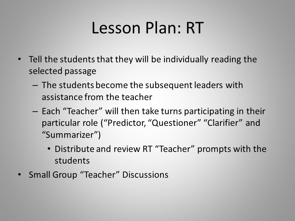 Lesson Plan: RT Tell the students that they will be individually reading the selected passage.
