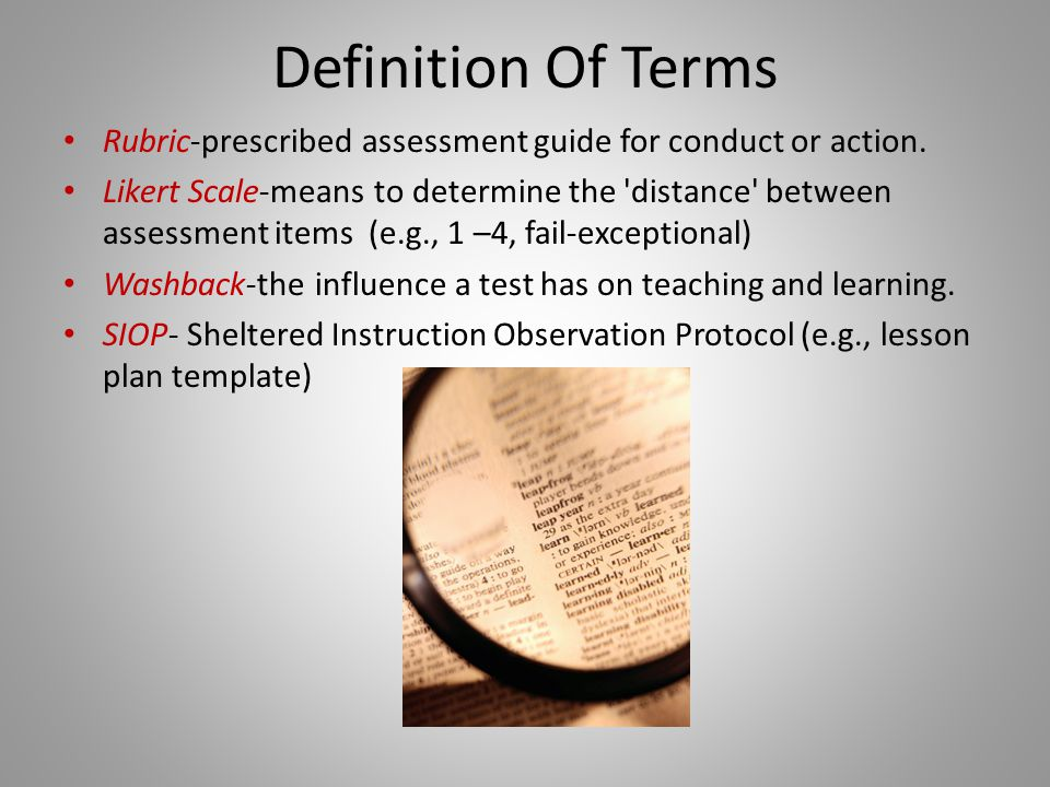 Definition Of Terms Rubric-prescribed assessment guide for conduct or action.