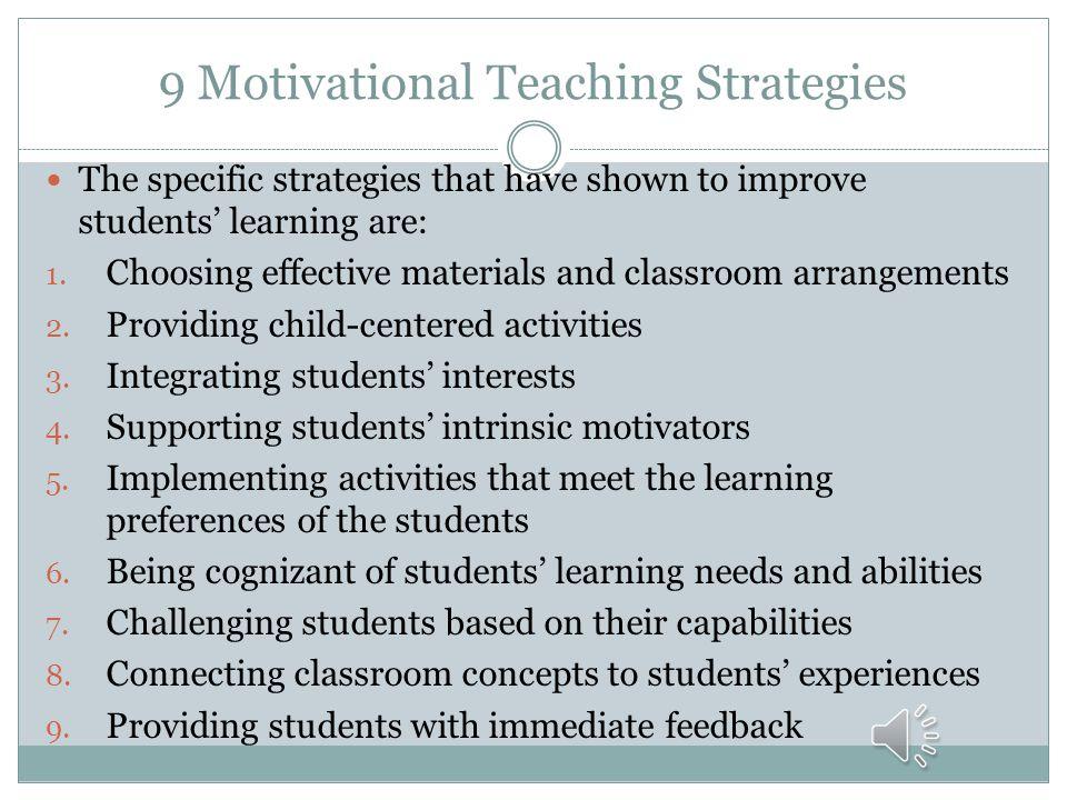 9 Motivational Teaching Strategies