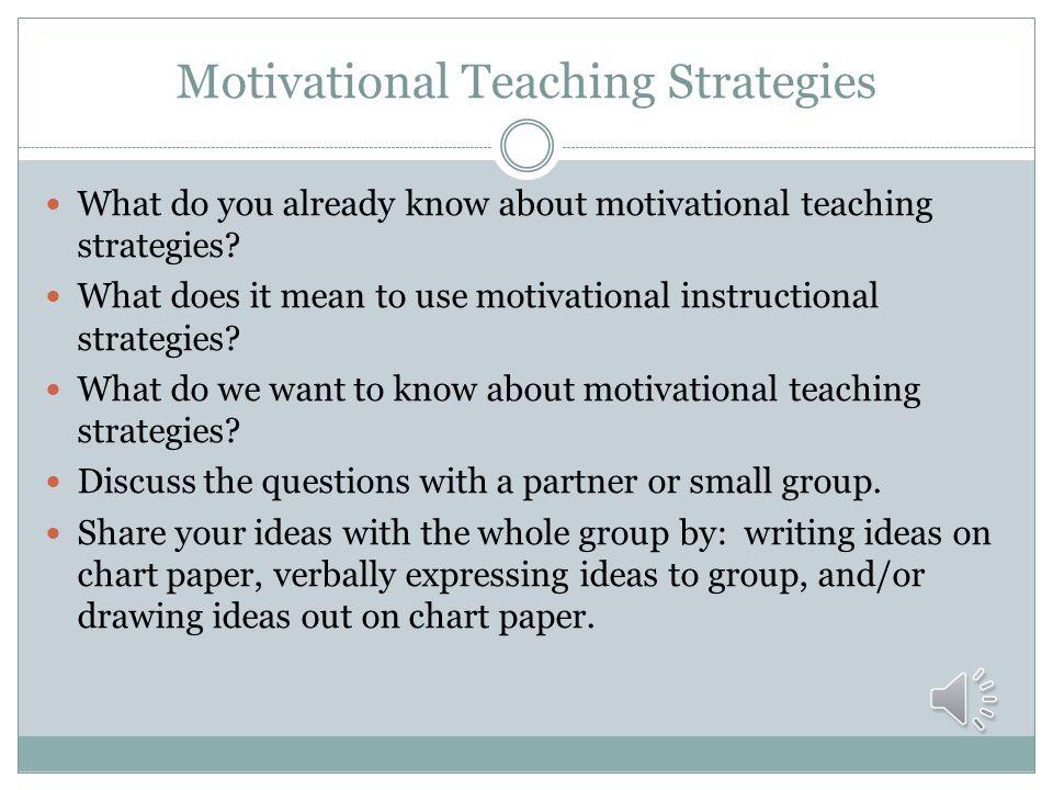 Motivational Teaching Strategies
