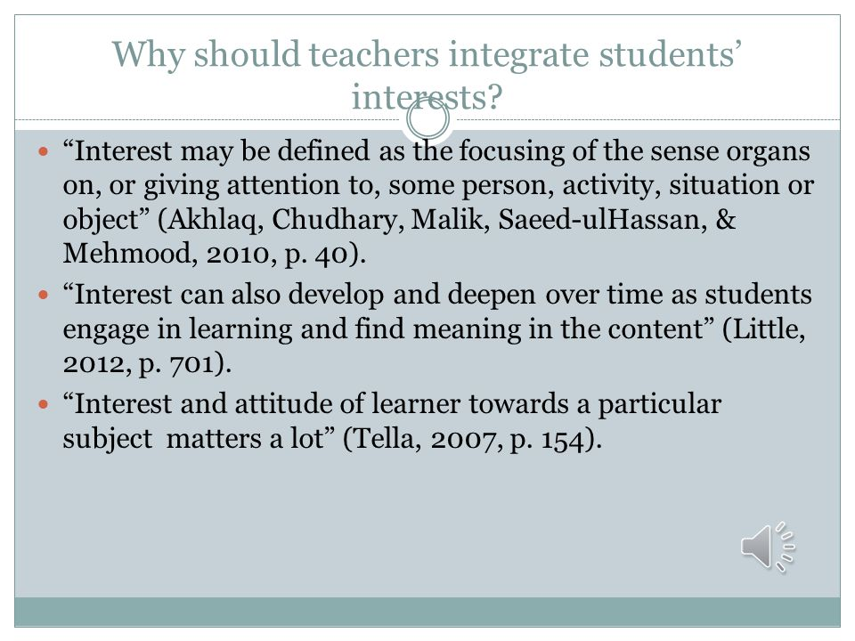 Why should teachers integrate students' interests