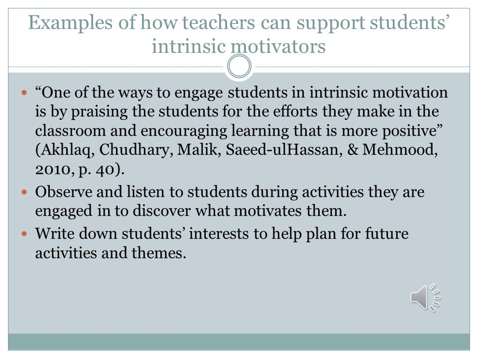 Examples of how teachers can support students' intrinsic motivators