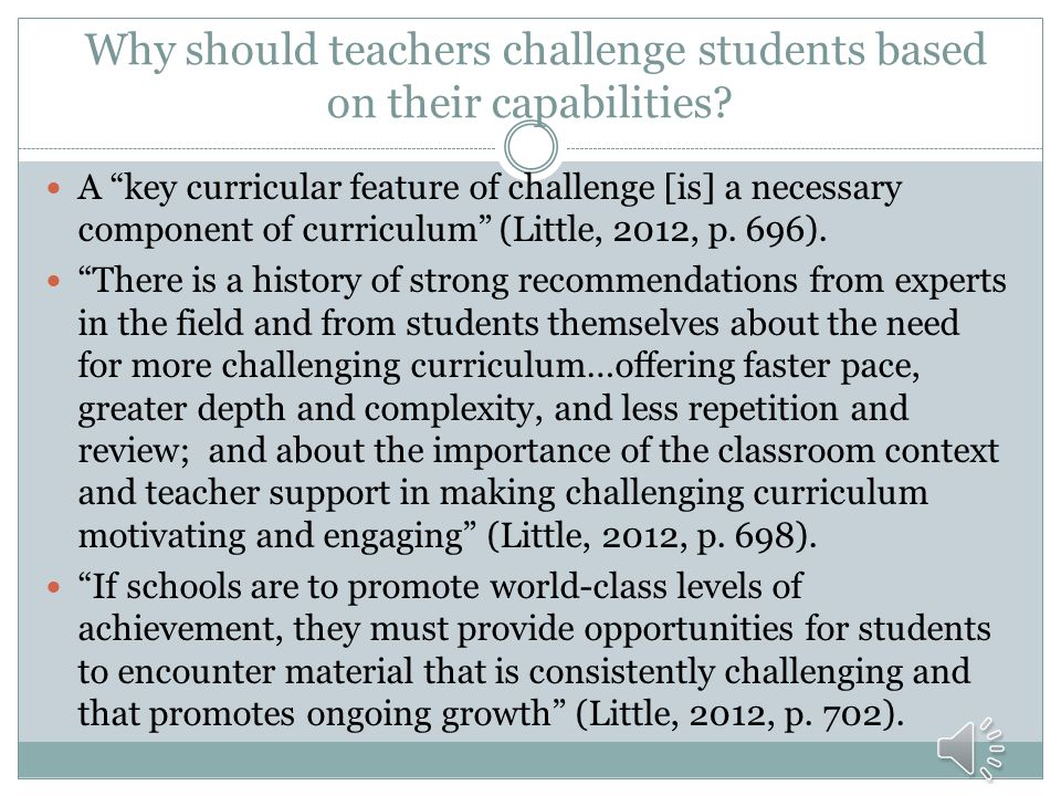 Why should teachers challenge students based on their capabilities