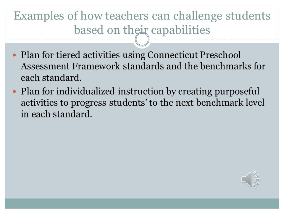 Examples of how teachers can challenge students based on their capabilities