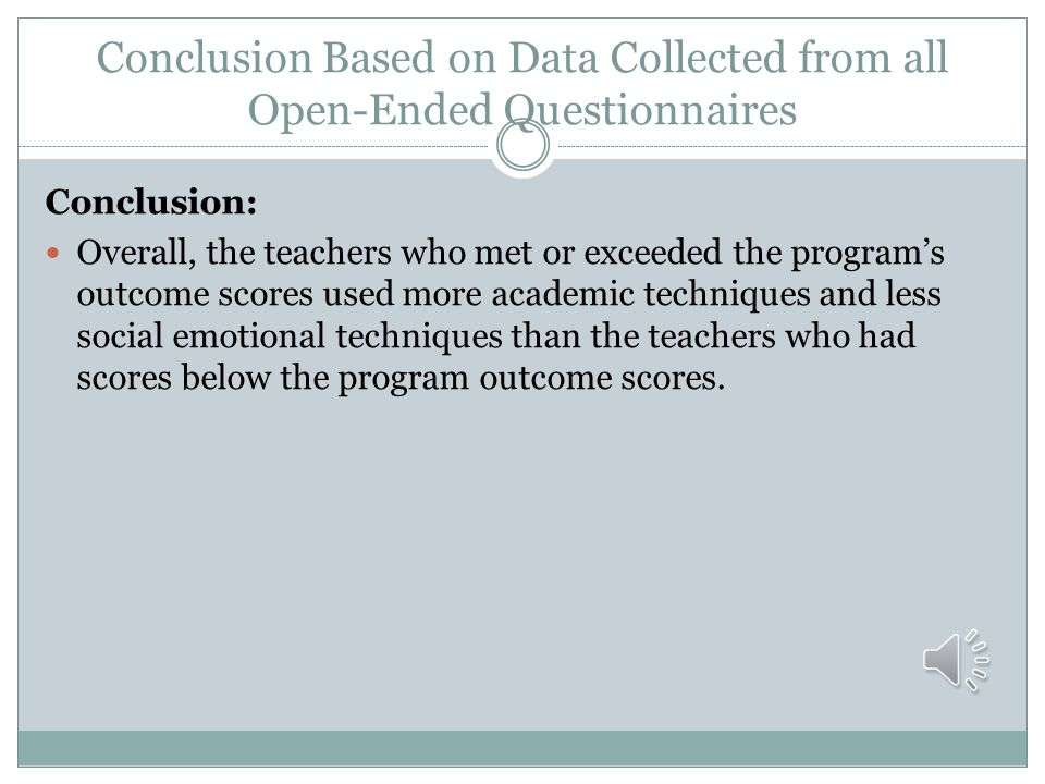 Conclusion Based on Data Collected from all Open-Ended Questionnaires