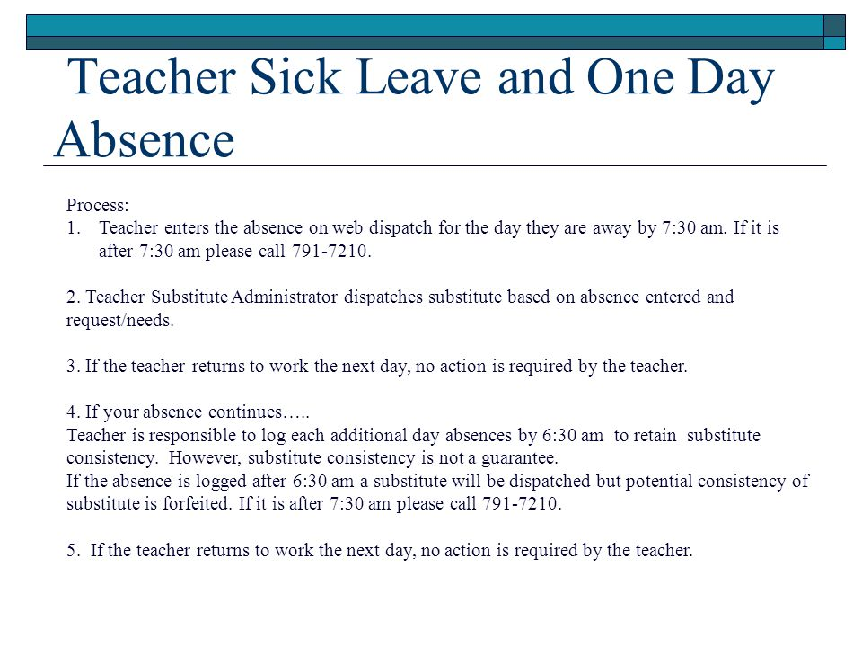 Teacher Sick Leave and One Day Absence