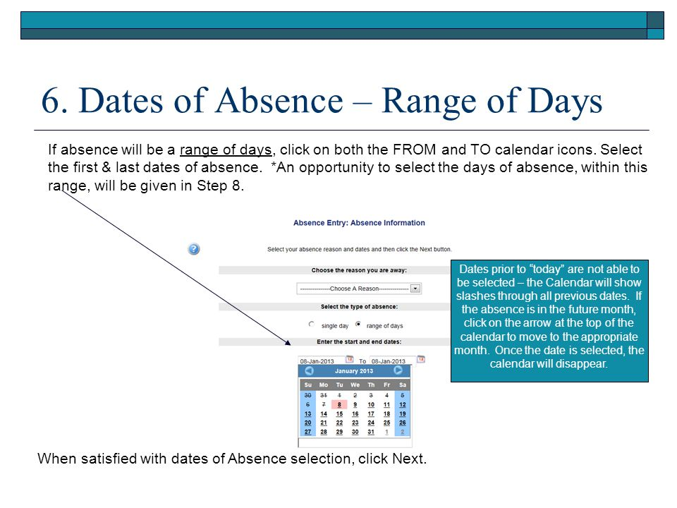 6. Dates of Absence – Range of Days