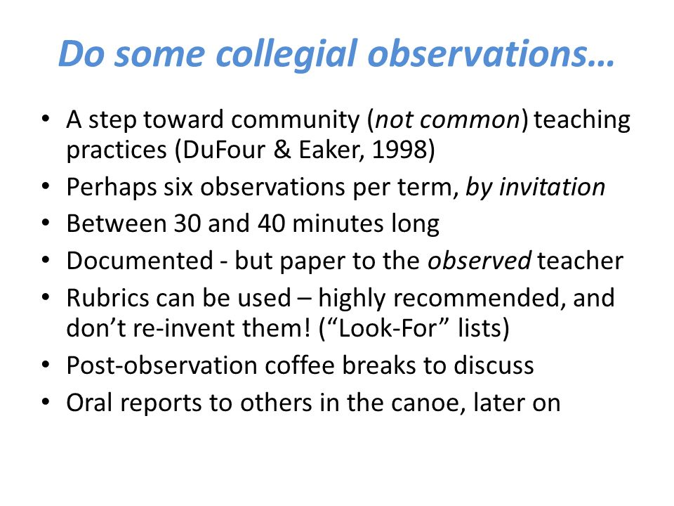 Do some collegial observations…
