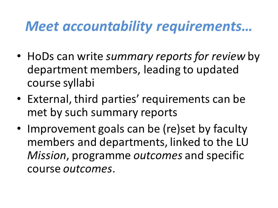 Meet accountability requirements…