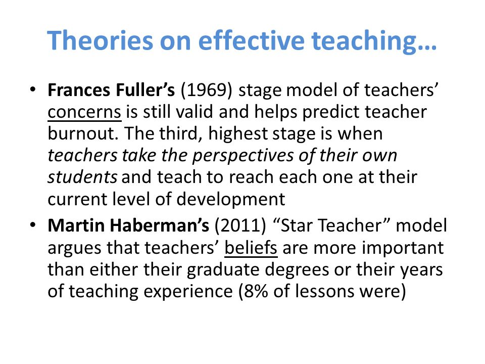 Theories on effective teaching…