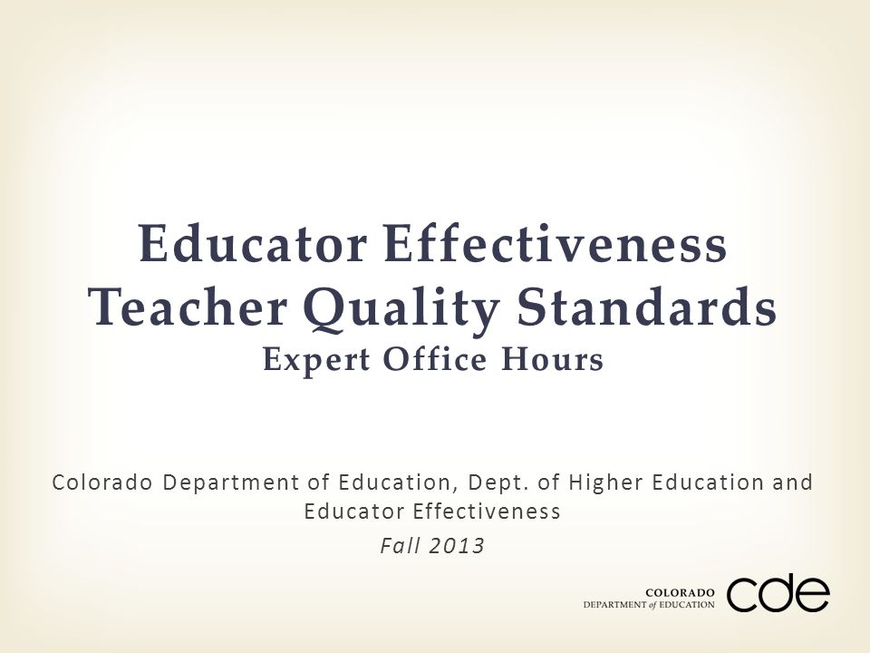 Educator Effectiveness Teacher Quality Standards Expert Office Hours