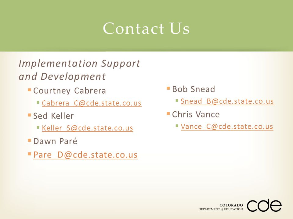 Contact Us Implementation Support and Development
