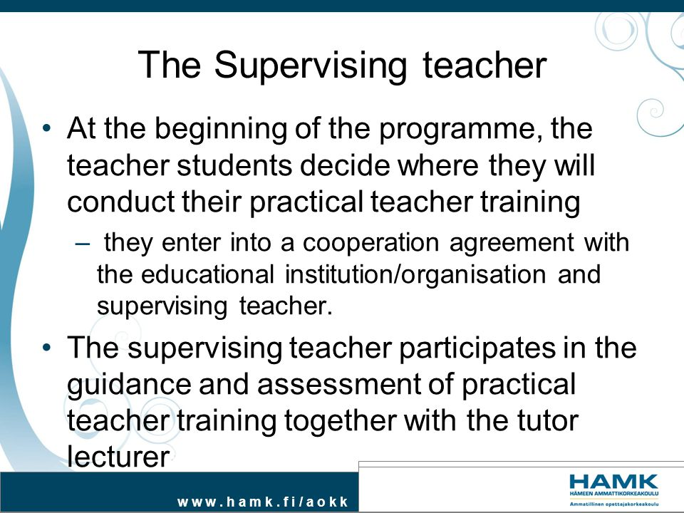 The Supervising teacher