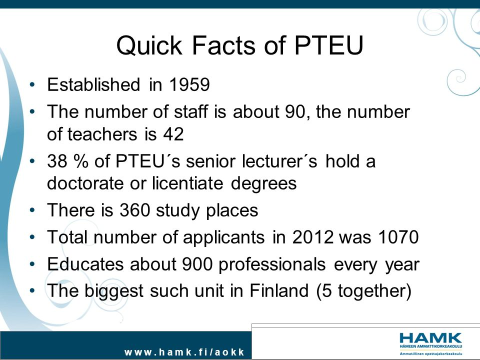 Quick Facts of PTEU Established in 1959