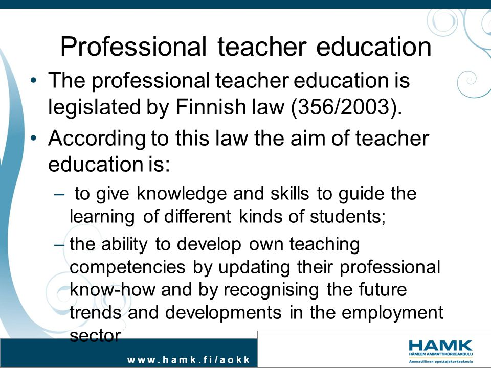 Professional teacher education