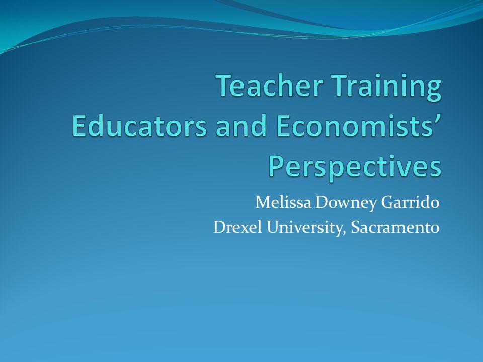 Teacher Training Educators and Economists' Perspectives