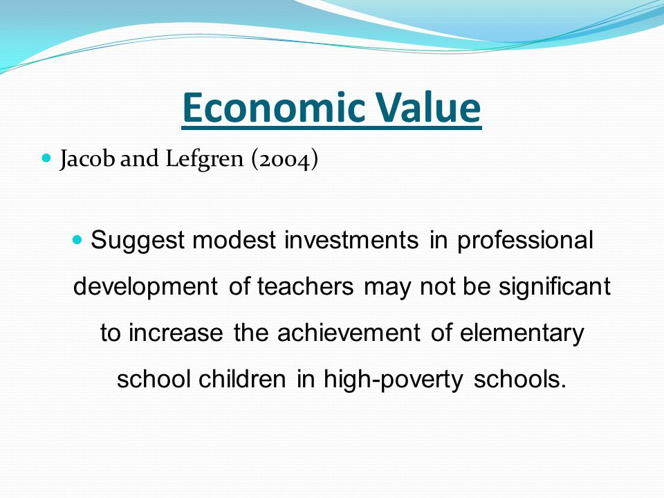 Economic Value Jacob and Lefgren (2004)