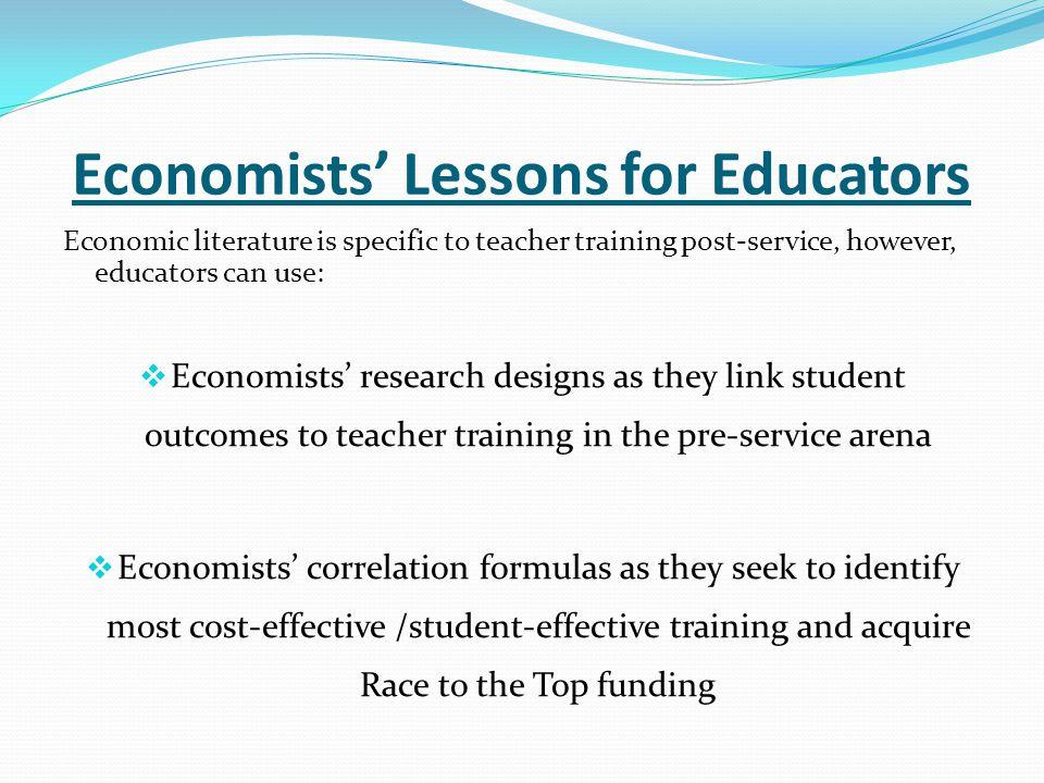 Economists' Lessons for Educators