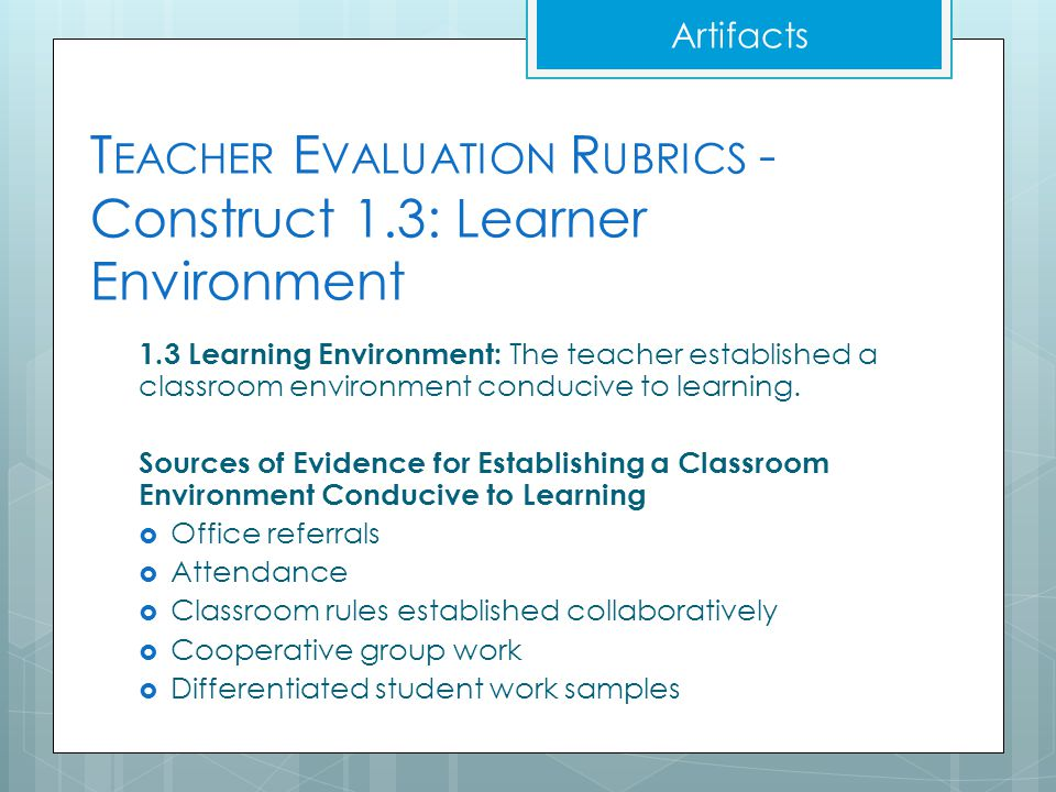 Teacher Evaluation Rubrics - Construct 1.3: Learner Environment