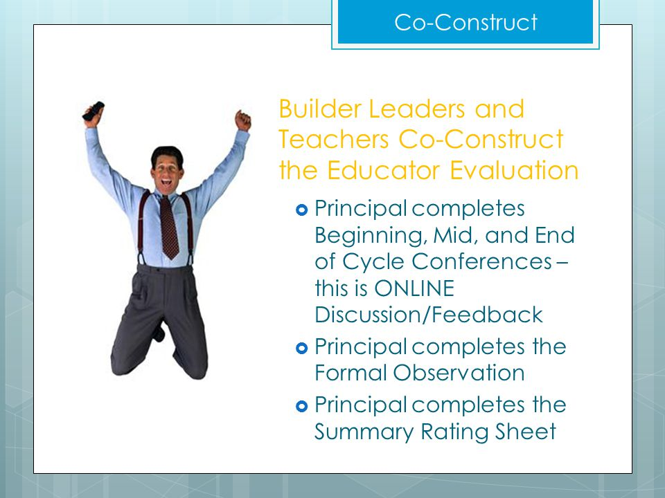 Builder Leaders and Teachers Co-Construct the Educator Evaluation