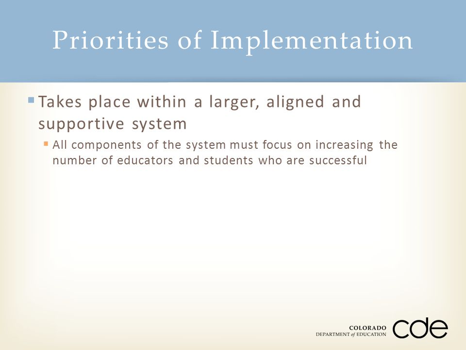 Priorities of Implementation