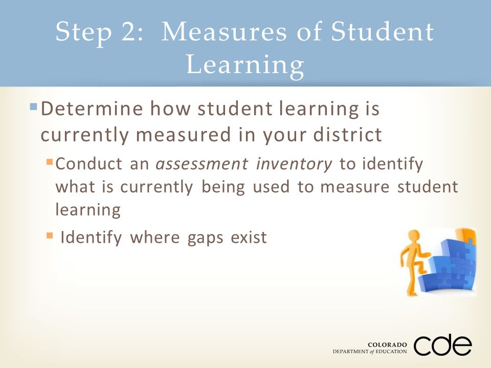 Step 2: Measures of Student Learning