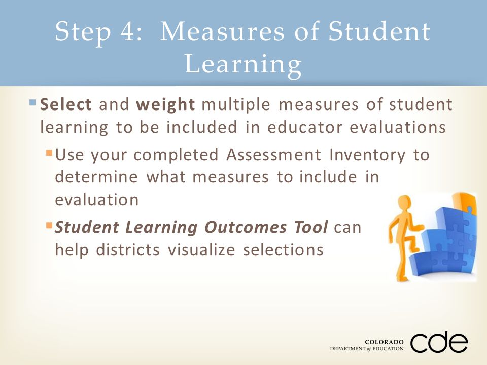 Step 4: Measures of Student Learning