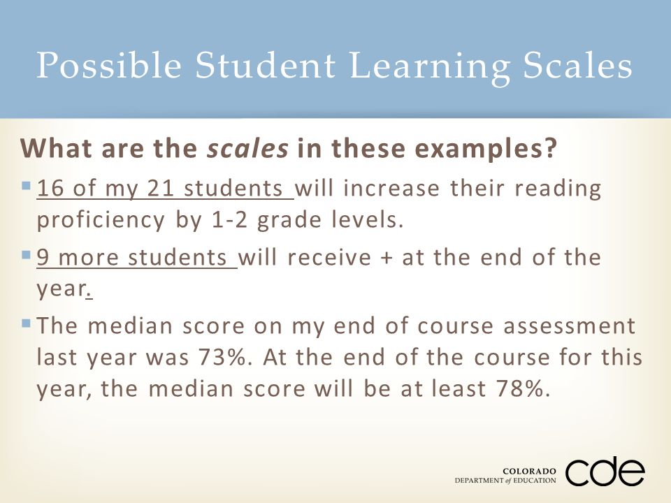Possible Student Learning Scales