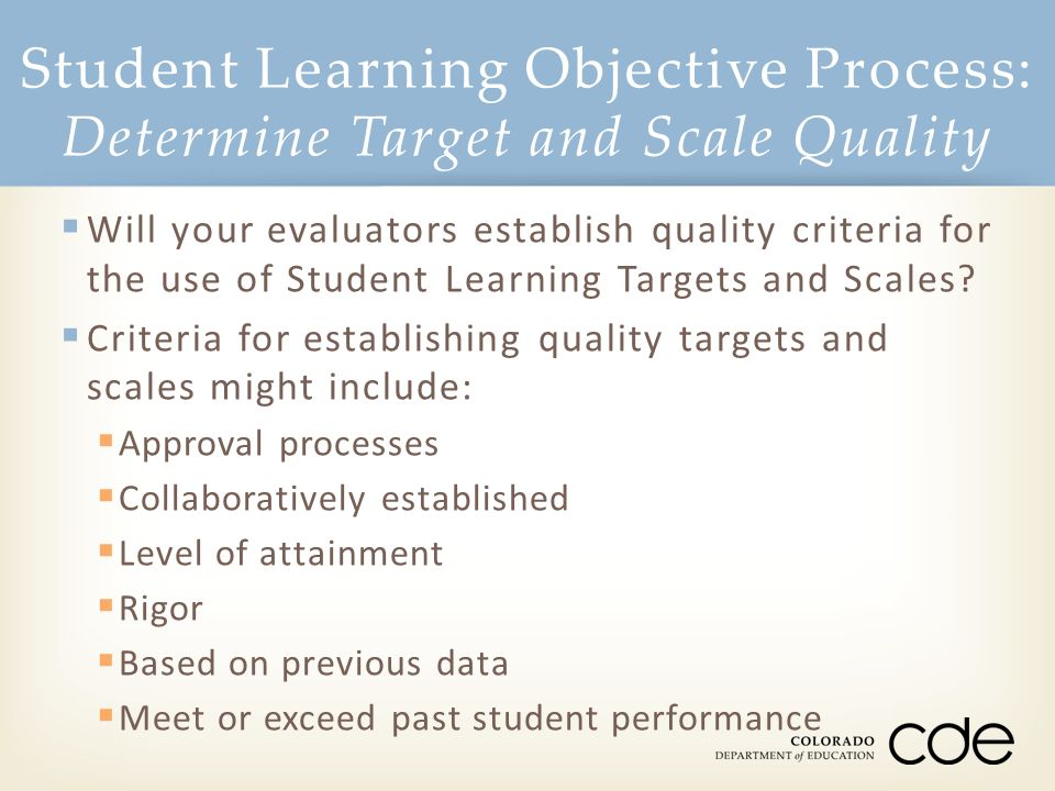 Student Learning Objective Process: Determine Target and Scale Quality