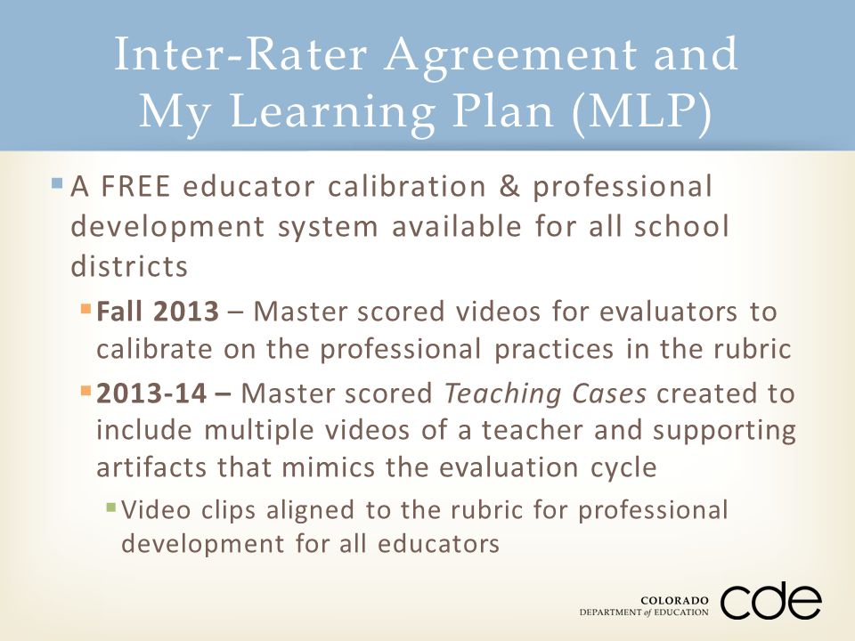 Inter-Rater Agreement and My Learning Plan (MLP)
