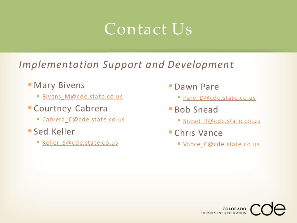Contact Us Implementation Support and Development Mary Bivens