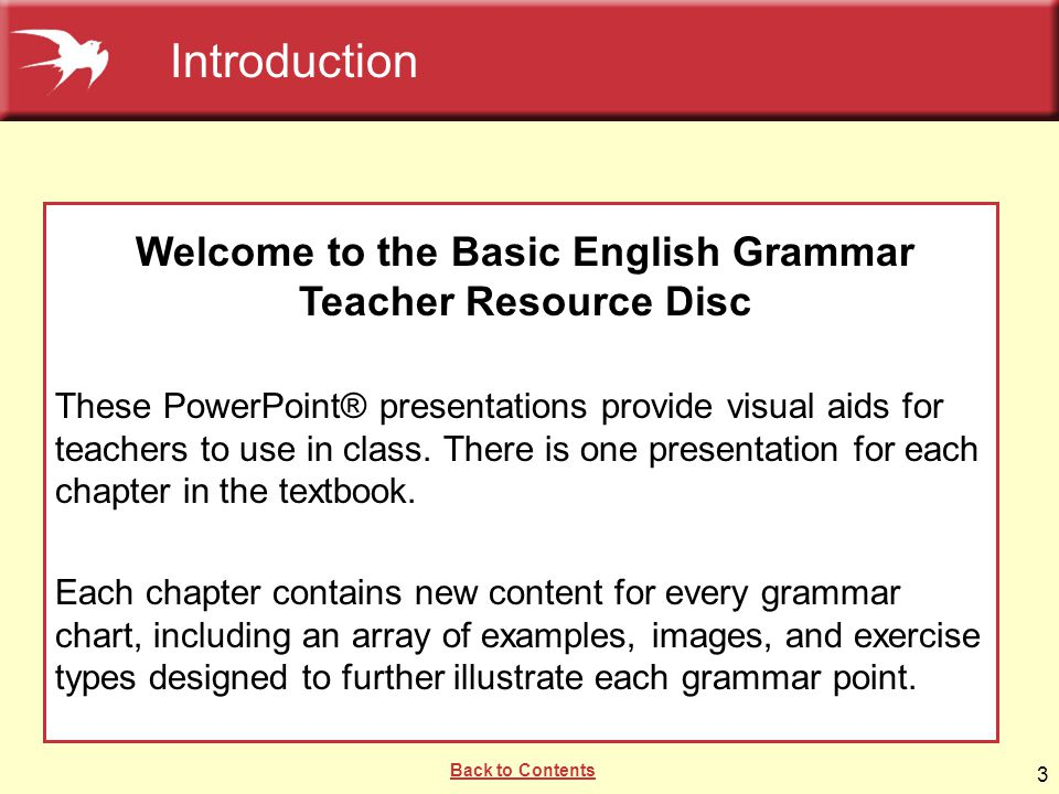 Welcome to the Basic English Grammar Teacher Resource Disc