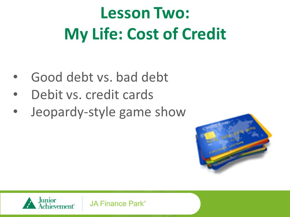 Lesson Three: My Life: My Credit Score