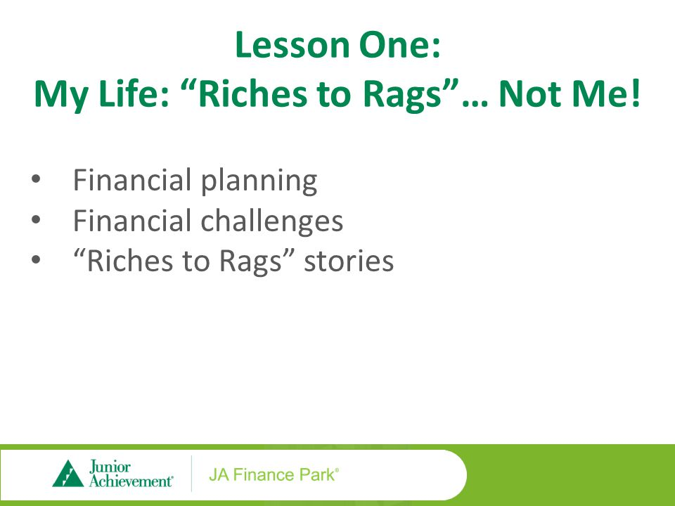 Lesson Two: My Life: Income – Expenses = Reality