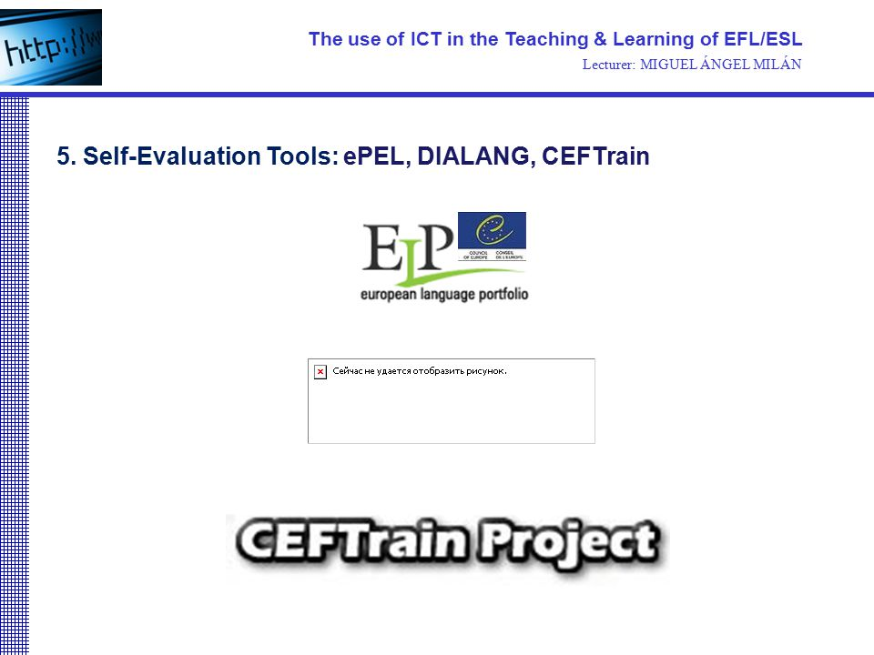 The use of ICT in the Teaching & Learning of EFL/ESL