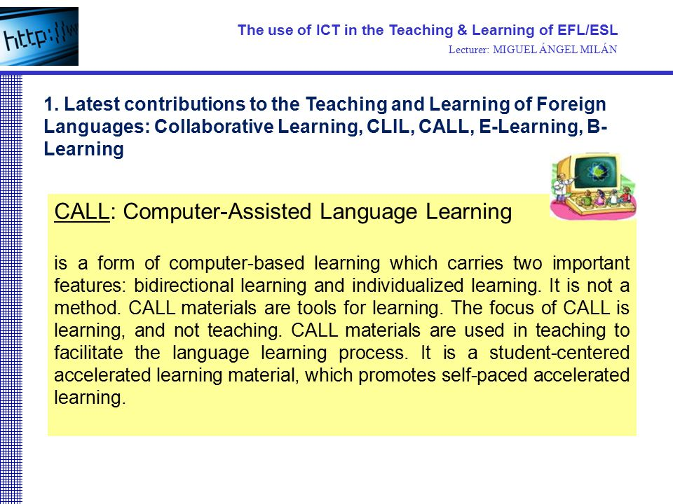 computer assisted language learning in current esl Computer-assisted language learning in cureent -assisted language learning (call) in current esl the effect of computer-assisted language.