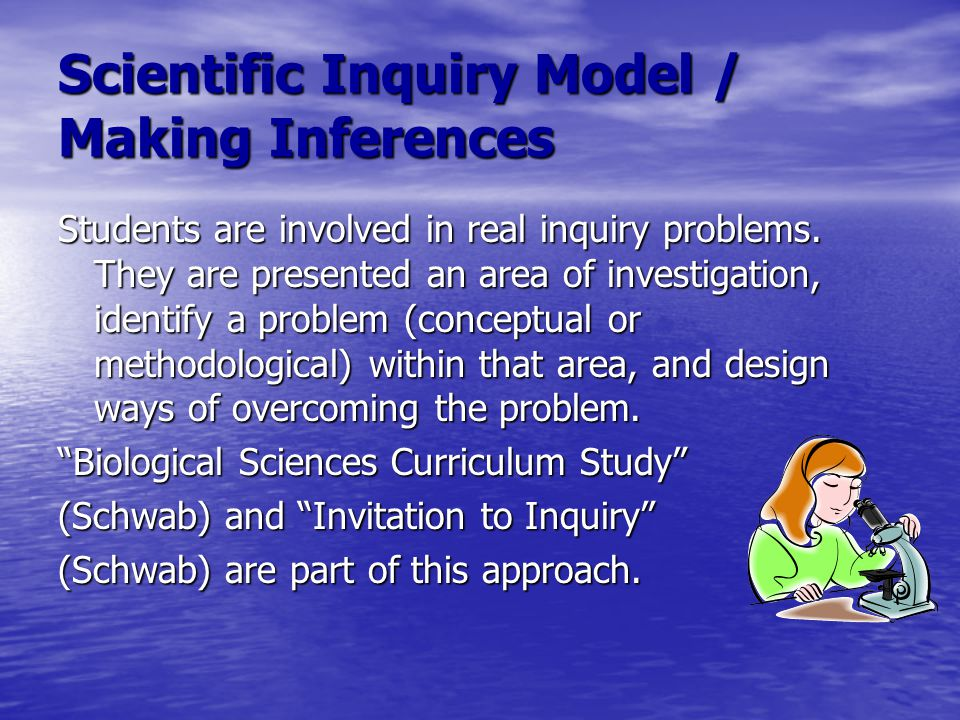 Scientific Inquiry Model / Making Inferences