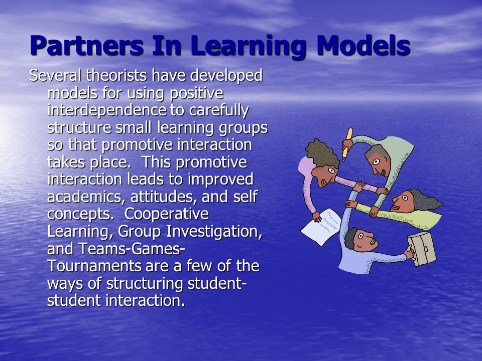 Partners In Learning Models