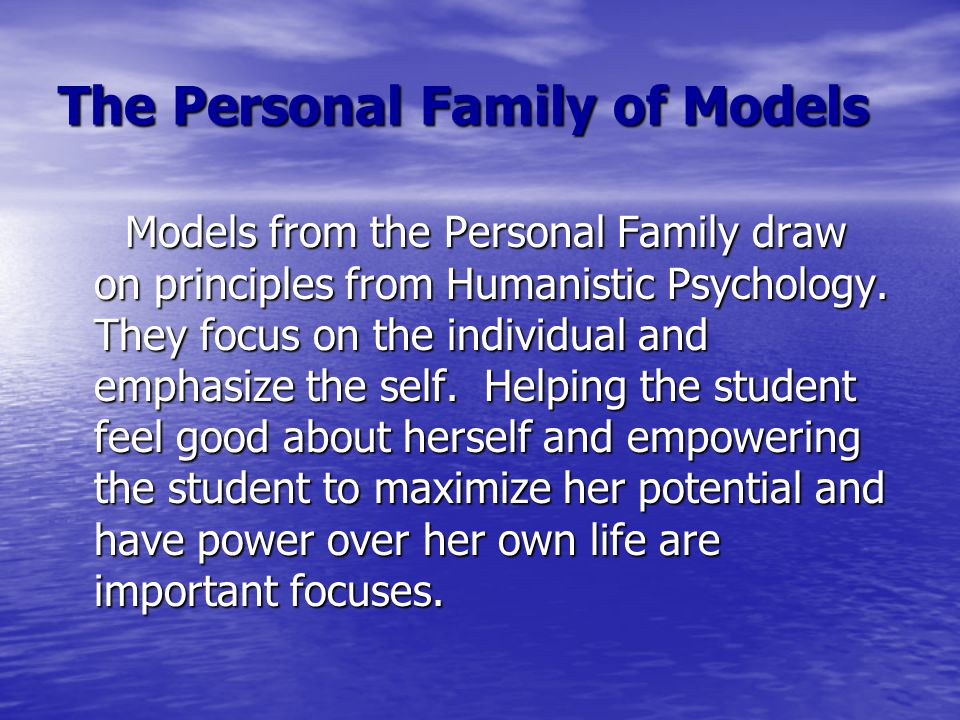 The Personal Family of Models