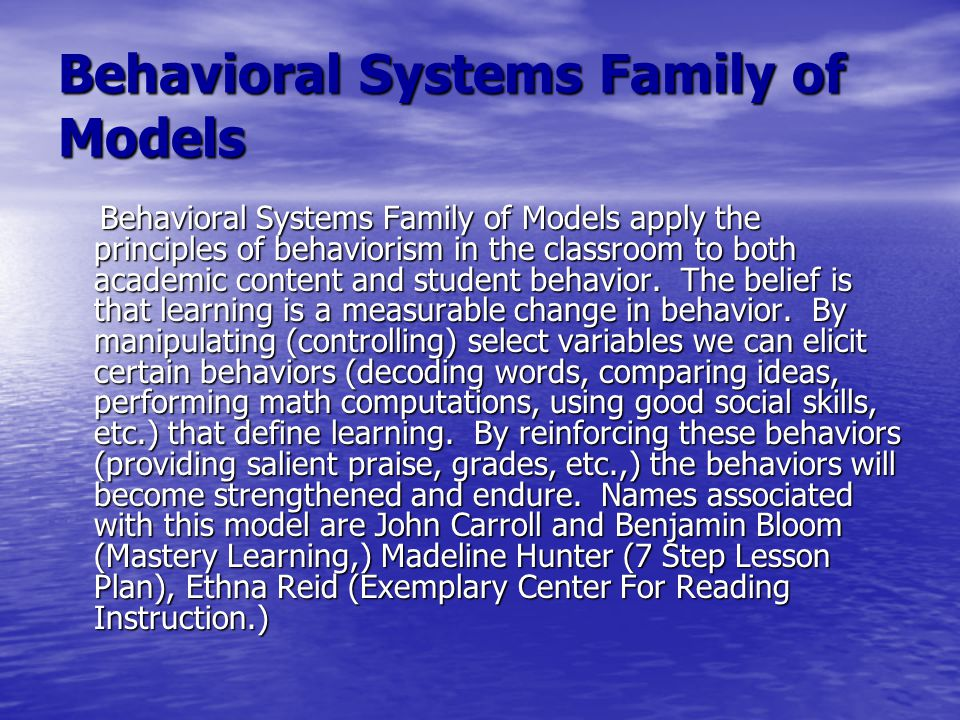 Behavioral Systems Family of Models