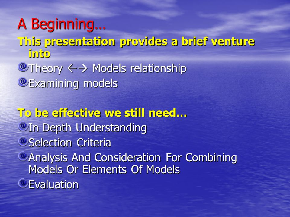 A Beginning… This presentation provides a brief venture into