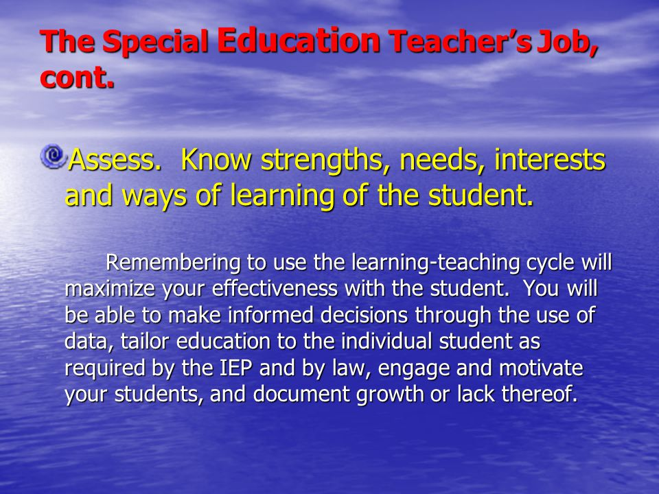 The Special Education Teacher's Job, cont.