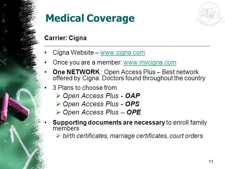 Medical Coverage Open Access Plus - OAP Open Access Plus - OPS