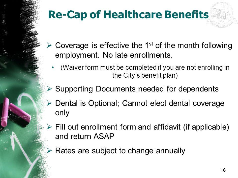 Re-Cap of Healthcare Benefits