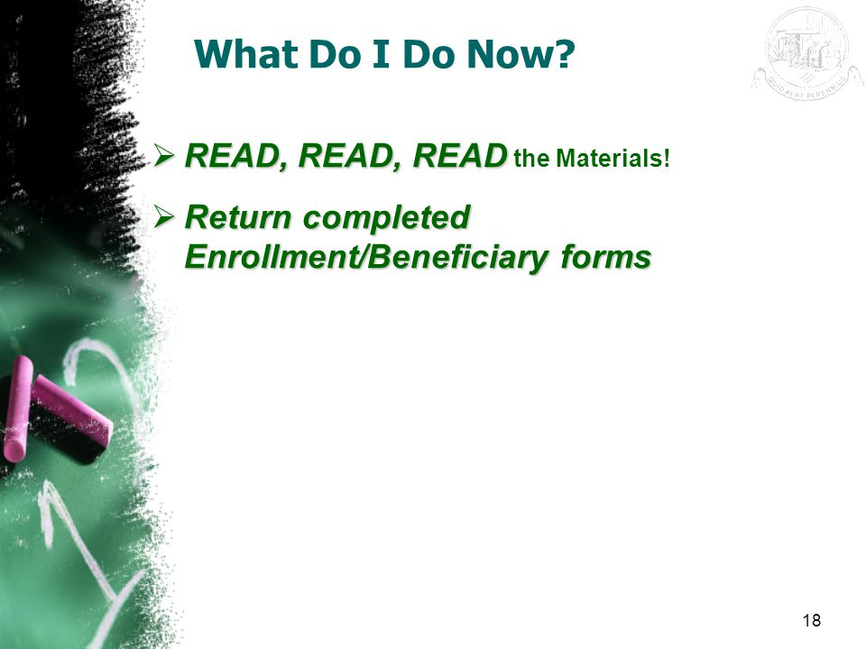 What Do I Do Now READ, READ, READ the Materials!