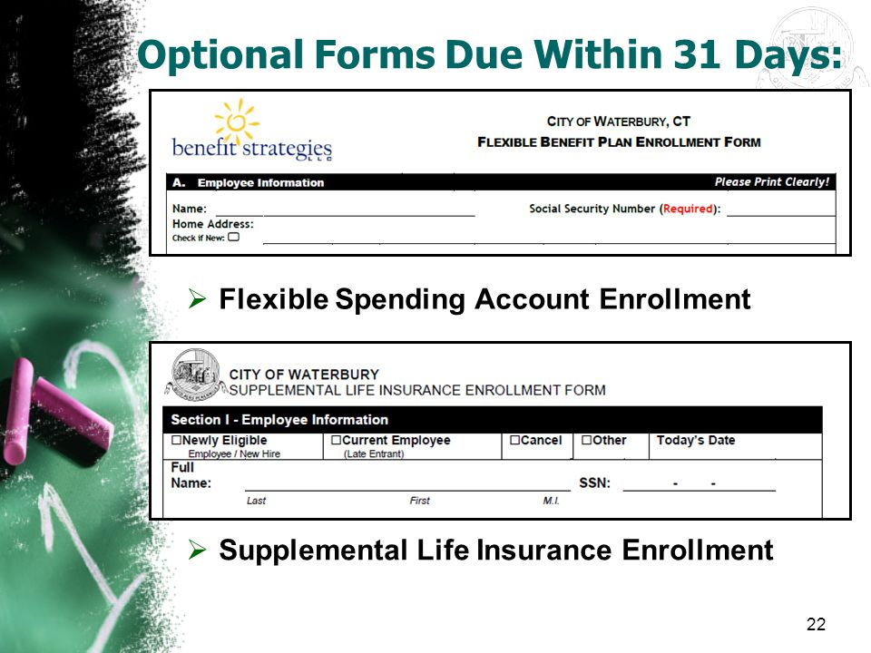 Optional Forms Due Within 31 Days: