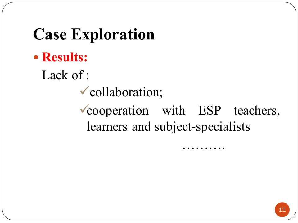 Case Exploration Results: collaboration;