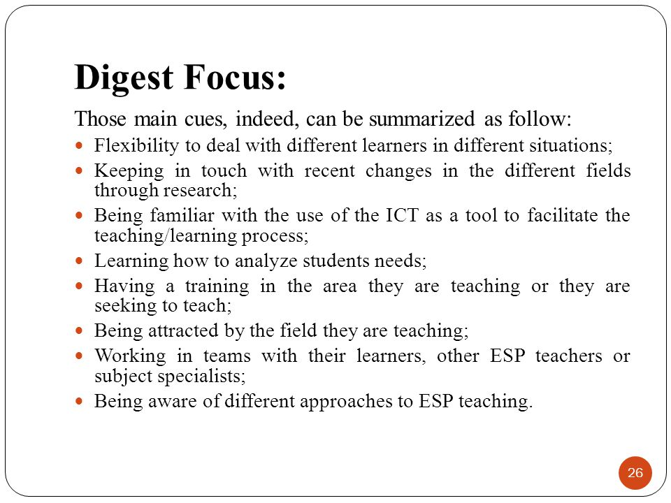 Digest Focus: Those main cues, indeed, can be summarized as follow: