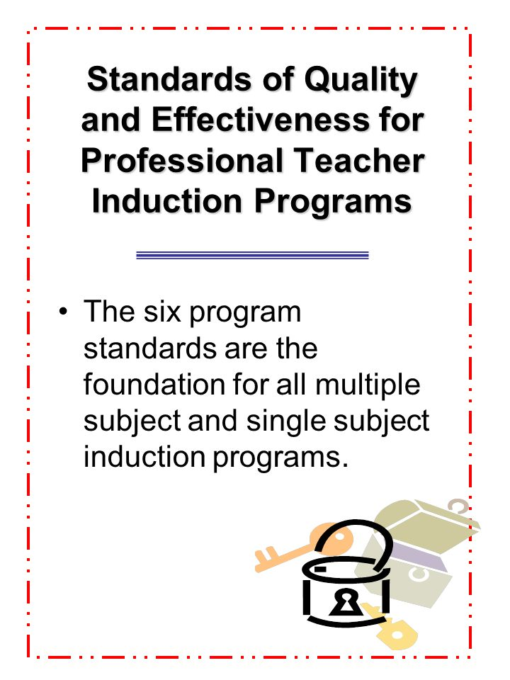 Standards of Quality and Effectiveness for Professional Teacher Induction Programs